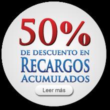 50% de descuento en recargos acumulados